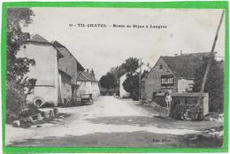 21 TIL CHATEL - Route De Dijon à Langres - Petite Animation - Autres Communes