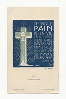 Lucerna Ardens N° 123, Par Fra Nodet, Je Suis Le Pain De La Vie, Euchariistie, Scout, Scoutisme - Images Religieuses