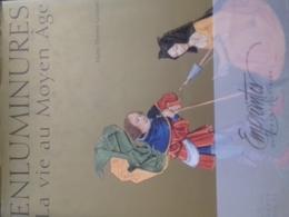 Enluminures La Vie Au Moyen âge MARIE-THERESE GOUSSET France Loisirs 2005 - Arte