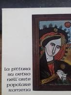 La Pittura Su Vetro Dell'arte Popolare Romena 1967 - Books, Magazines, Comics