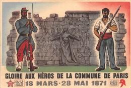 """Carte  Politique - PARIS - Gloire Aux Héros De La Commune De Paris - 27 Mai 1945, 1ere Manfestation Du """"Mur Des Fédérés"""" - Non Classificati"""