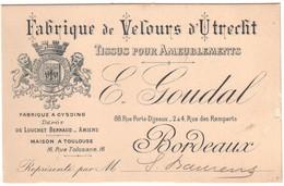 BORDEAUX  -  Fabrique De Velours D'UTRECHT,  Tissus Pour Ameublement - E.GOUDAL - 88 Rue Porte-Dijeaux.. - Bordeaux