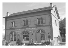 SAINT-GERVAIS-LES-BAINS - La Gare Du Tramway Du Mont-Blanc - Saint-Gervais-les-Bains