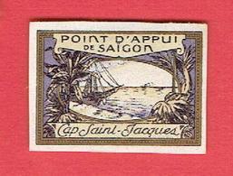 VIGNETTE DELANDRE CAP SAINT JACQUES VIET NAM POINT D APPUI DE SAIGON GUERRE 1914 1918 WWI POSTER STAMP CINDERELLA - Commemorative Labels