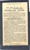 Honderdjarige Hendrika-Sofia Slosse - Geb. Te Nieuwcapelle 1932 En Overl. Aldaar 1933 Op Haar 101 Verjaardag - Devotieprenten