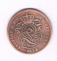 2 CENTIMES  1873   BELGIE /3532/ - 1865-1909: Leopold II