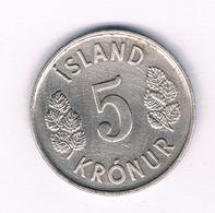 5 KRONA 1974 IJSLAND /3536/ - Islande