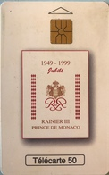 MONACO  -  Phonecard  -  MF 52  -  Jubilé Prince De Monaco  - 50 Unités - Monaco