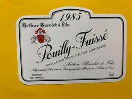 13908 - Pouilly-Fuissé 1985 Arthur Barolet & Fils - Bourgogne