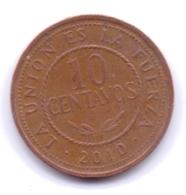 BOLIVIA 2010: 10 Centavos, KM 214 - Bolivia