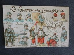 HUMORISTIQUE - LE LANGAGE DES TRANCHEES - Oorlog 1914-18
