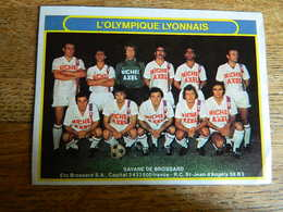 FOOTBALL : TRES RARE CHROMO  AUTOCOLLANT PUBLICITAIRE DE L'EQUIPE DE L'OLYMPIQUE LYONNAIS -SAVANE DE BROSSARD - Trading Cards
