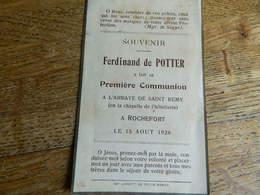 ROCHEFORT::SOUVENIR DE COMMUNION DE FERDINAND DE POTTER FAIT A L'ABBAYE DE ST REMY -CHAPELLE DE L'HOTELLERIE LE 15 /8/45 - Devotion Images