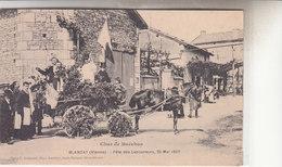 BLANZAY   FETE DES LABOURERS  26 MAI 1907 - Altri Comuni