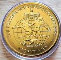 Allemagne. Médaille Doré Or Fin Football Coupe Du Monde 2006 Argentine. Neuve - Zonder Classificatie
