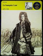 LE BANQUIER JOHN LAW   - Série Economie - FICHE HISTOIRE Illustrée (schenk) - History