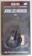 BD Blues ; John Lee Hooker - Rock