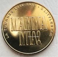 Monnaie De Paris. 75 Paris - Mamma Mia La Tournée 2012 - Monnaie De Paris