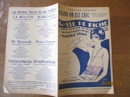 """QUAND ON EST CHIC DE LA COMEDIE MUSICALE """"GOSSE DE RICHE"""" LIVRET DE JACQUES BOUSQUET & HENRI FALK MUSIQUE DE MAURICE - Scores & Partitions"""
