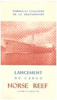 """LANCEMENT DU CARGO """"NORSE REEF"""" -FORGES ET CHANTIERS DE LA MEDITERRANEE  -LA SEYNE LE 21 JUILLET 1962 - Faire-part"""