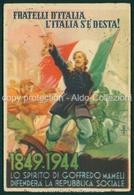 Militari Fascismo Fratelli D' Italia L' Italia S'è Desta Lo Spirito Di Goffredo Mameli FG M181 - Unclassified