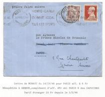 MONACO 6FR SEUL MONTE CARLO 14.IV.1948 LETTRE  POUR PARIS REEXPEDIEE EN SUISSE PRINCE ROUMANIE  4FR GANDON POUR SUISSE - 1945-54 Marianne De Gandon