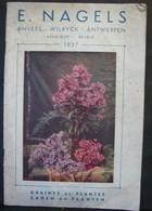 Liv. 350. Catalogue Des Graines Et Plantes Des établissements E. Nagels Anvers 1937 - Jardinage