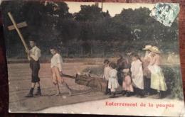 Cpa, Fantaisie,  Enterrement De La Poupée, écrite En 1907 - Jeux Et Jouets