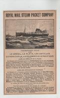 Royal Mail Steam Packet Company Paquebots Poste Anglais Brésil La Plata Antilles Vénézuela Colombie Pacifique 1902 - Barche