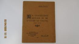 LA CHATELLENIE ROYALE D'YEVRE-LE-CHATEL ( Loiret ) / Jacques PARANT / Chez CROSSON-LIENARD - Centre - Val De Loire
