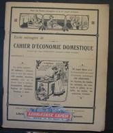 Liv. 354. Ancien Cahier D'économie Domestique Bien Illustré Avec 104 Pages - Economie