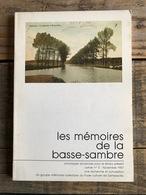 Mémoires De La Basse-Sambre N°5 Balle Au Tamis Famille Legrain Gochet Tamines Mémoires De Nos Charbonnages 1940 Pelote - Belgique