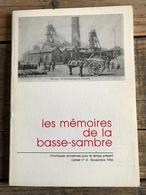 Mémoires De La Basse-Sambre 4 Industrie Charbonnière Mines Mineur Mémoire De Nos Charbonnages Paul Goffin Ténor Tamines - Belgique