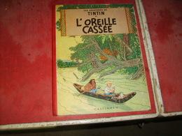 Tintin  L'oreille Cassée  Cote 80 Euros    (3) - Livres, BD, Revues