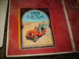Tintin  Au Pays De L'or Noir  Cote 160 Euros  B16    (6) - Livres, BD, Revues
