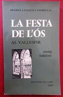 Maria Loaiza I Vidiella - La Festa De L'Os Al Vallespir - Assaig Folkloric - En Occitan - Languedoc-Roussillon