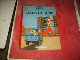 Tintin  Objectif Lune   Cote 450 Euros   B8    (11) - Livres, BD, Revues