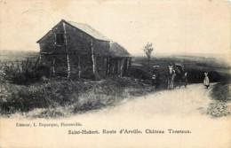Belgique - Saint-Hubert - Route D'Arville , Château Toreraux - Saint-Hubert