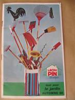 Petit Catalogue - LEON PIN - TOUT POUR LE JARDIN - AUTOMNE 68 - Garden