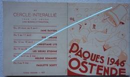 Programme Pâques 1946 OOSTENDE Cercle Interallié Kust Illustration Oeuf De Pâque Cloche Poussin - Vieux Papiers