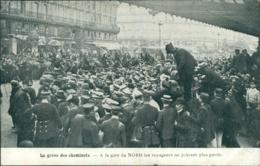 75 PARIS 10 / La Grève Des Cheminots A La Gare Du Nord / - Arrondissement: 10