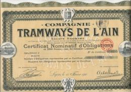 CERTIFICAT D'OBLIGATION DE 250 FRS COMPAGNIE DES TRAMWAYS DE L'AIN -  1910 - Chemin De Fer & Tramway