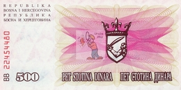 BOSNIE HERZEGOVINE - BOS-500DIN-1992 / P 14 - NEUF/UNC - COTE IPCbanknotes: 4,00€ -  #0036 - Bosnia Y Herzegovina