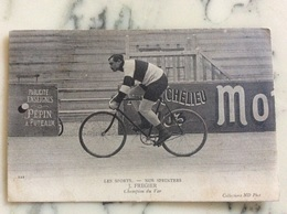 Les Sports.Nos Sprinters J.Fregier.Champion Du Var. - Cyclisme