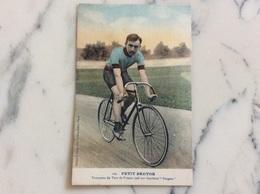 Petit Breton.Vainqueur Du Tour De France 1908 Sur Bicyclette Peugeot. - Cycling