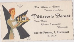 Carte De Visite Ancienne ROCHEFORT Patisserie Bernet - Visiting Cards