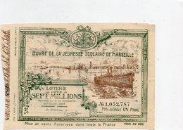 Loteries   Locales              '  Oeuvre De La Jeunesse Scolaire De MARSEILLE ' - Lottery Tickets