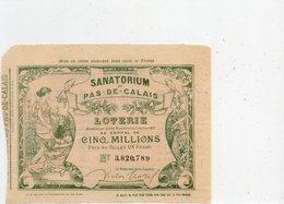 Loteries   Locales            ' Sanatorium Du Pas- De- Calais - Lottery Tickets