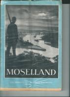 Moselland Luxembourg Rhein Und Mosel - 5. World Wars