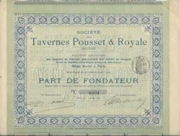 PART DE FONDATEUR - TAVERNES POUSSET ET ROYALE - ANNEE 1897 - Tourisme